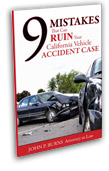 9 Mistakes That Can Ruin Your California Vehicle Accident Case